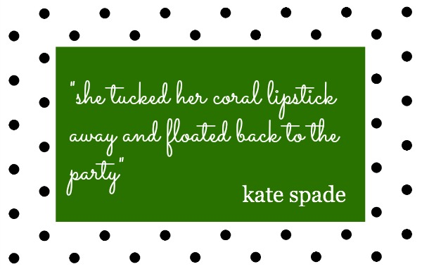 Kate-Spade-She-Tucked-Quote